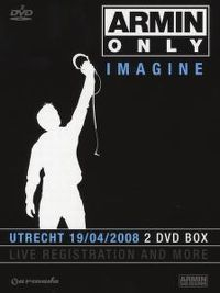 Cover Armin van Buuren - Armin Only - Imagine - Utrecht 19/04/2008 [DVD]